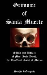 Grimore of Santa Muerte